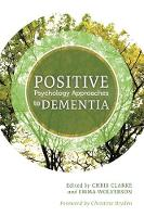 - Positive Psychology Approaches to Dementia - 9781849056106 - V9781849056106