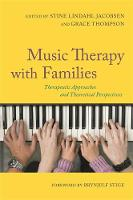 - Music Therapy with Families: Therapeutic Approaches and Theoretical Perspectives - 9781849056304 - V9781849056304