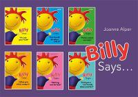 Alper, Joanne - Billy Says... Series: Six therapeutic storybooks to help children on their journey through fostering or adoption - 9781849056670 - V9781849056670