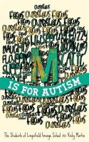 The Students of Limp, Of Limpsfield Grange School, The Student, Martin, Vicky - M Is for Autism - 9781849056847 - V9781849056847