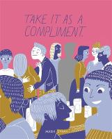 Stoian, Maria - Take It as a Compliment - 9781849056977 - V9781849056977