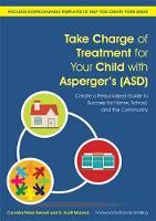 Elwood, Cornelia Pelzer; McLeod, D. Scott - Take Charge of Treatment for Your Child with Asperger's (ASD) - 9781849057233 - V9781849057233