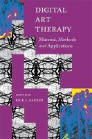 - Digital Art Therapy: Material, Methods, and Applications - 9781849057400 - V9781849057400