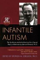 Bernard Rimland - Infantile Autism: The Syndrome and Its Implications for a Neural Theory of Behavior by Bernard Rimland - 9781849057899 - V9781849057899