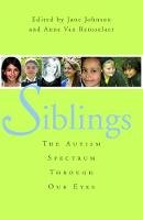 - Siblings: The Autism Spectrum Through Our Eyes - 9781849058292 - V9781849058292