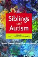 - Siblings and Autism: Stories Spanning Generations and Cultures - 9781849058315 - V9781849058315