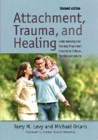 Orlans, Terry - Attachment Trauma & Healing - 9781849058889 - V9781849058889