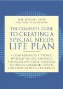 Wright, Hal - The Complete Guide to Creating a Special Needs Life Plan - 9781849059145 - V9781849059145