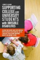 Oslund, Christy - Supporting College and University Students with Invisible Disabilities - 9781849059558 - V9781849059558