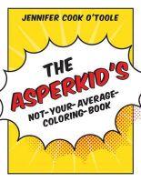 O'Toole, Jennifer Cook - Asperkids Color Me Awesome - 9781849059589 - V9781849059589
