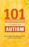 Smith, Theresa - 101 Tips for Working with Your Autistic Child - 9781849059602 - V9781849059602