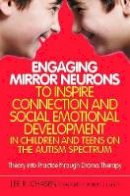 CHASEN LEE R - DRAMA THERAPY MIRROR NEURONS AND SO - 9781849059909 - V9781849059909