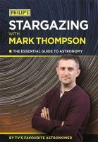 Thompson, Former Professor of Law and Senior Pro-Vice Chancellor Mark - Philip's Stargazing with Mark Thompson - 9781849073134 - KRA0002017