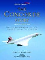 Orlebar, Christopher - The Concorde Story - 9781849081634 - V9781849081634