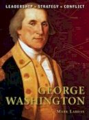 Lardas, Mark - George Washington - 9781849084482 - V9781849084482
