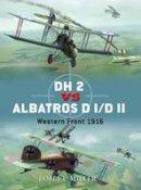 Miller, James - DH 2 vs Albatros D I/D II: Western Front 1916 (Duel) - 9781849087049 - V9781849087049