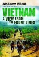 Wiest, Andrew - Vietnam - 9781849089722 - V9781849089722