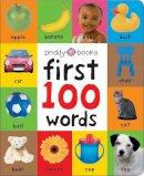 Priddy, Roger - First 100 Words. - 9781849154208 - V9781849154208