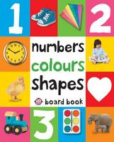 Priddy, Roger - Numbers, Colours, Shapes. (First 100 Soft to Touch Board Books) - 9781849154239 - V9781849154239