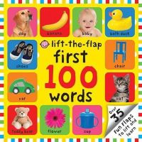 Roger Priddy - Lift-the Flap First 100 Words (First 100 Lift-the Flap Books) - 9781849159364 - V9781849159364