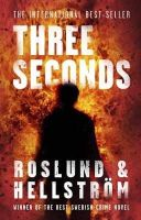 Roslund, Anders, Hellström, Börge - Three Seconds. Anders Roslund and Brge Hellstrm - 9781849161527 - KAK0001245