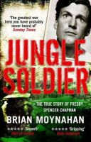 Brian Moynahan - Jungle Soldier - 9781849162081 - V9781849162081