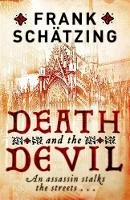 Schatzing, Frank - Death and the Devil - 9781849162456 - V9781849162456
