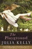 Kelly, Julia - The Playground - 9781849162562 - 9781849162562