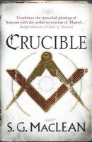 MacLean, S. G. - Crucible - 9781849163163 - V9781849163163