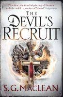 MacLean, S. G. - Devil's Recruit (Alexander Seaton 4) - 9781849163194 - V9781849163194
