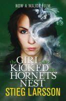 Stieg Larsson - The Girl Who Kicked the Hornets' Nest (Millennium III) - 9781849163439 - KRA0003005