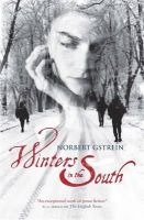 Gstrein, Norbert - Winters in the South - 9781849164047 - 9781849164047