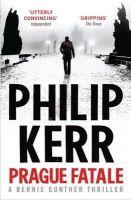 Kerr, Philip - Prague Fatale - 9781849164177 - KHN0000843