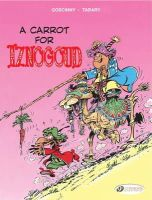 Goscinny, Rene - A Carrot for Iznogoud: Iznogoud Vol. 5 - 9781849180214 - V9781849180214