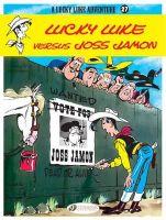 Goscinny, R. - Lucky Luke versus Joss Jamon: Lucky Luke Vol. 27 (Lucky Luke Adventures) - 9781849180719 - V9781849180719