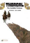 Van Hamme, Jean - The Invisible Fortress: Thorgal Vol. 11 - 9781849181037 - V9781849181037