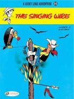Goscinny - The Singing Wire: Lucky Luke Vol. 35 - 9781849181235 - V9781849181235