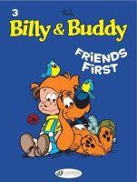 Roba, Jean - Friends First: Billy & Buddy Vol. 3 - 9781849181242 - V9781849181242