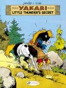 , Job - Little Thunder's Secret: Yakari (Vol. 12) - 9781849182232 - V9781849182232