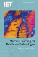 David A. Clifton - Machine Learning for Healthcare Technologies - 9781849199780 - V9781849199780