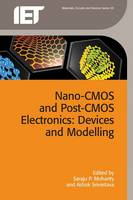 Saraju P. Mohanty - Nano-cmos and Post-cmos Electronics: Devices and Modelling (Materials, Circuits and Devices) - 9781849199971 - V9781849199971