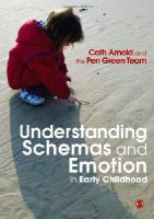Arnold, Cath - Understanding Schemas and Emotion in Early Childhood - 9781849201667 - V9781849201667