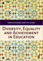 Knowles, Gianna; Lander, Vini - Diversity, Equality and Achievement in Education - 9781849206013 - V9781849206013