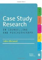 Mcleod, John - Case Study Research in Counselling and Psychotherapy - 9781849208055 - V9781849208055