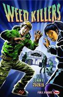 Zucker, Jonny - Weed Killer (Alien Detective Agency) - 9781849265515 - V9781849265515