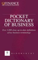 Various Authors - QFINANCE: The Pocket Dictionary of Business (QFINANCE: The Ultimate Resource) - 9781849300131 - V9781849300131