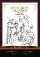 Worth Press - Colour My Classics - William Shakespeare - 9781849311229 - V9781849311229