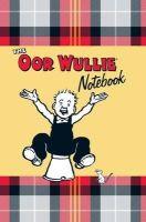 Oor Wullie - The Oor Wullie Notebook - 9781849342582 - V9781849342582