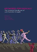 Clare O'Connor - Keywords for Radicals: The Contested Vocabulary of Late-Capitalist Struggle - 9781849352420 - V9781849352420