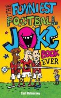 King, Joe - The Funniest Football Joke Book Ever - 9781849391115 - KTK0097279
